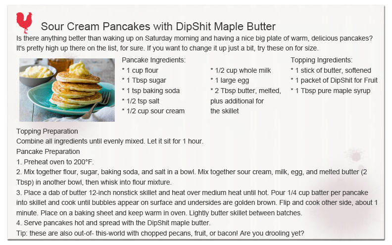 Sour Cream Pancakes with DipShit Maple Butter